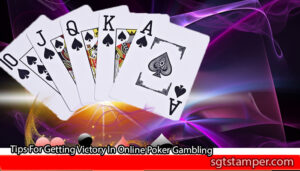 Tips-For-Getting-Victory-In-Online-Poker-Gambling